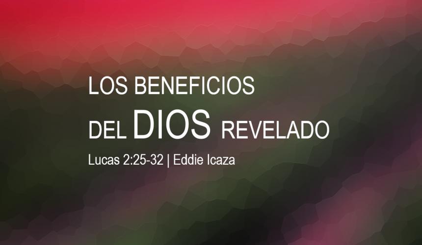 Los beneficios del Dios revelado