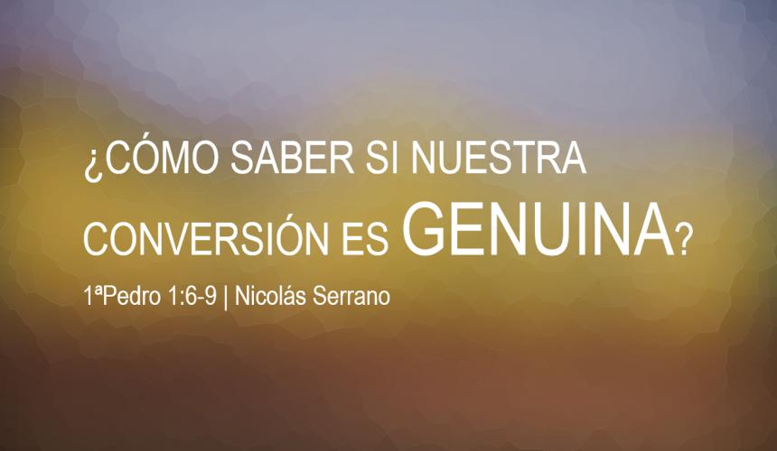 ¿Cómo saber si nuestra conversión es genuina?