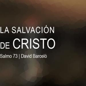 La salvación de Cristo