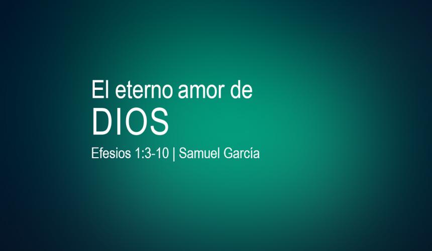 El eterno amor de Dios