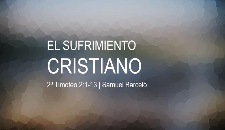 El sufrimiento cristiano
