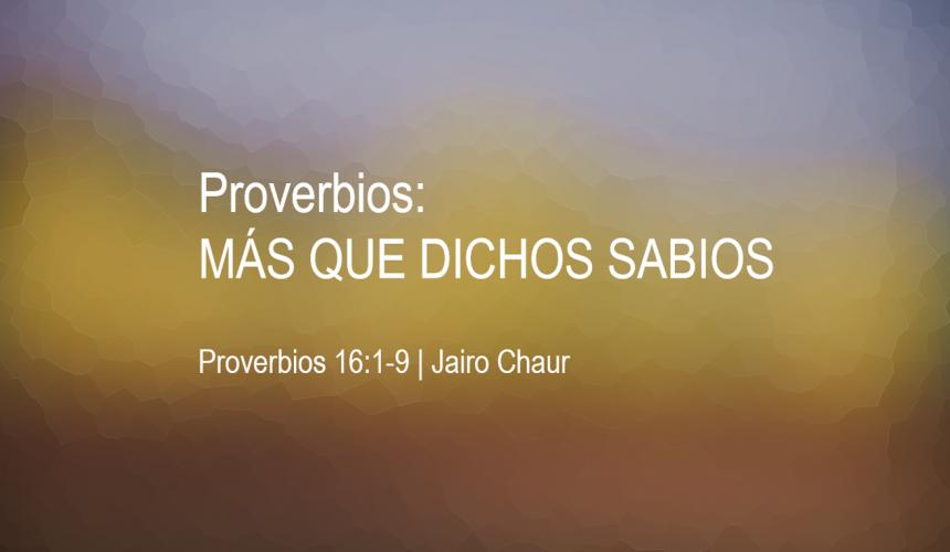 Proverbios: más que dichos sabios