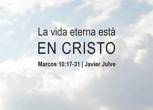 La vida eterna esta en Cristo